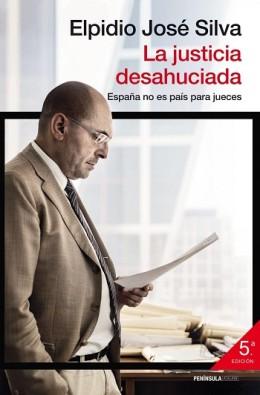 la-justicia-desahuciada-espana-no-es-pais-para-jueces-260x395