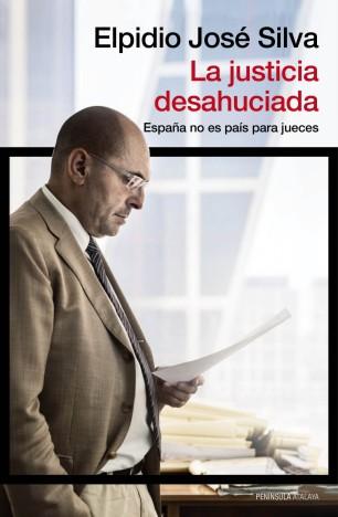 la-justicia-desahuciada_9788499422831